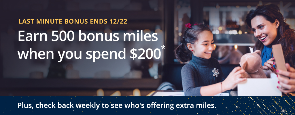Earn 500 bonus miles when you spend $200.